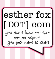esther fox DOT com | my humble little place on the internets