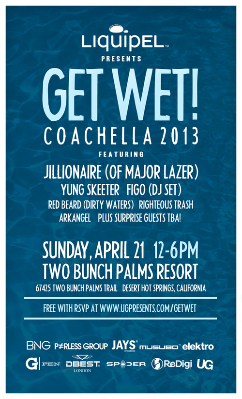 "Liquipel Presents ""Get Wet!"" during Coachella"