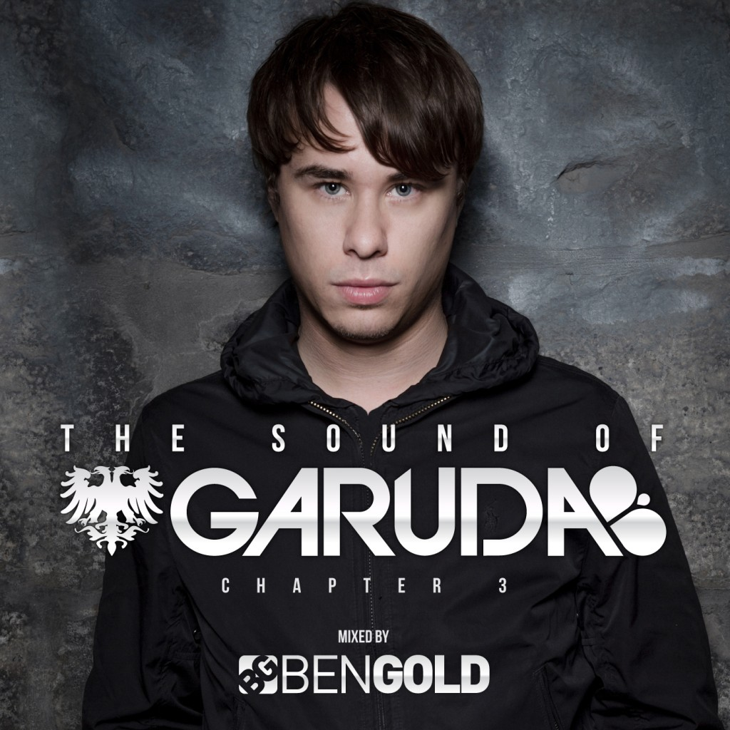 The Sound of Garuda: Chapter 3 Mixed by Ben Gold