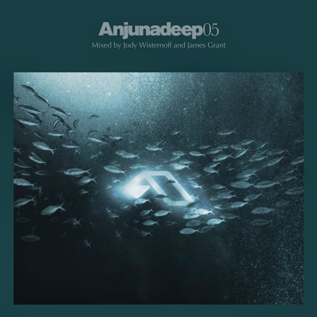 Anjunadeep 05 Mixed by Jody Wisternoff & James Grant