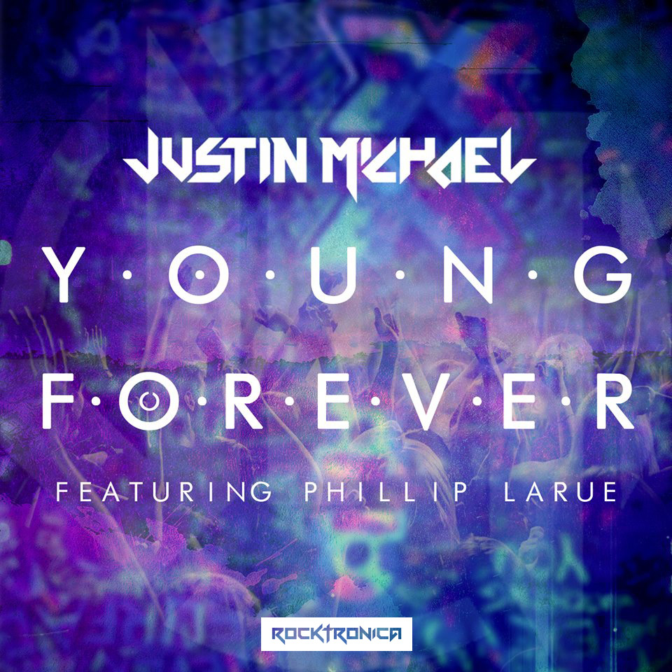 "Justin Michael - ""Young Forever"""