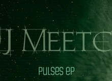 "DJ Meetch Releases ""Pulses"" EP"