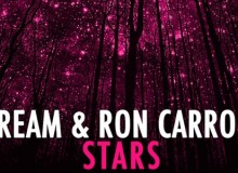 "Bream and Ron Carroll drop ""Stars"""