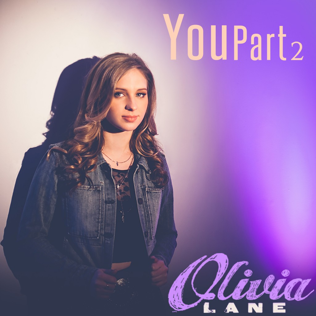 """Olivia Lane Releases Official Lyric Video for """"You Part 2"""""""
