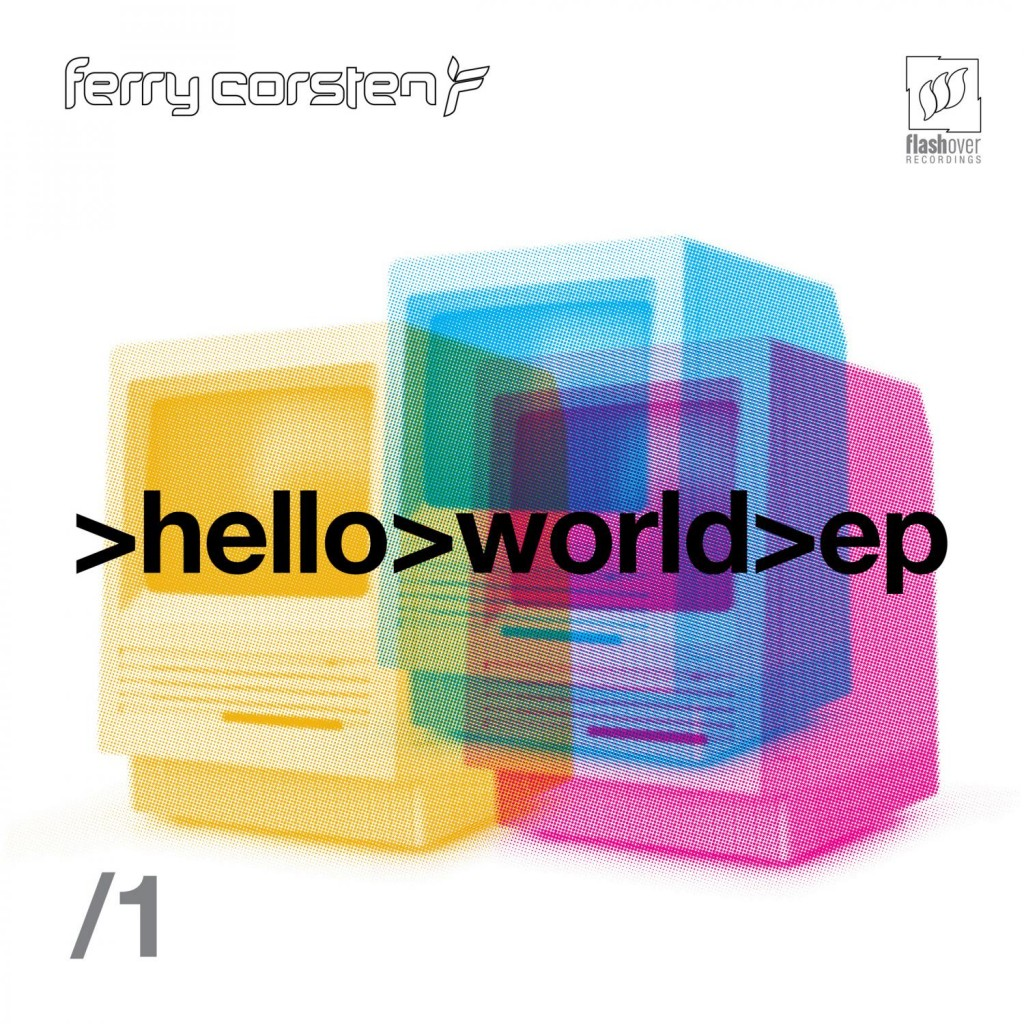 "Ferry Corsten ""Hello World EP 2"""