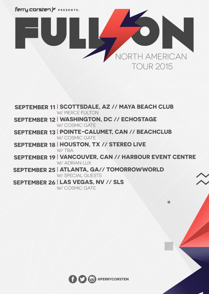 Ferry Corsten Presents: Full On North American Tour 2015