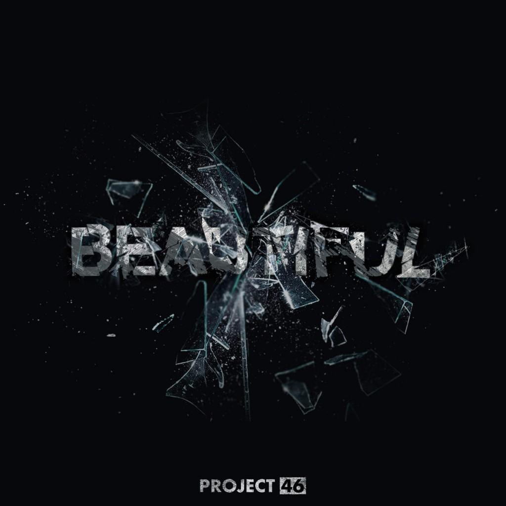 Project 46 - Beautiful