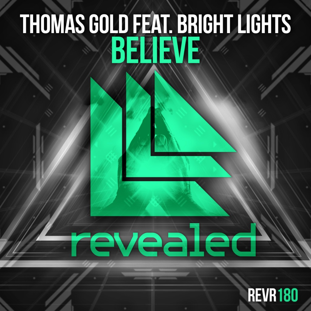 Thomas Gold featuring Bright Lights - Believe
