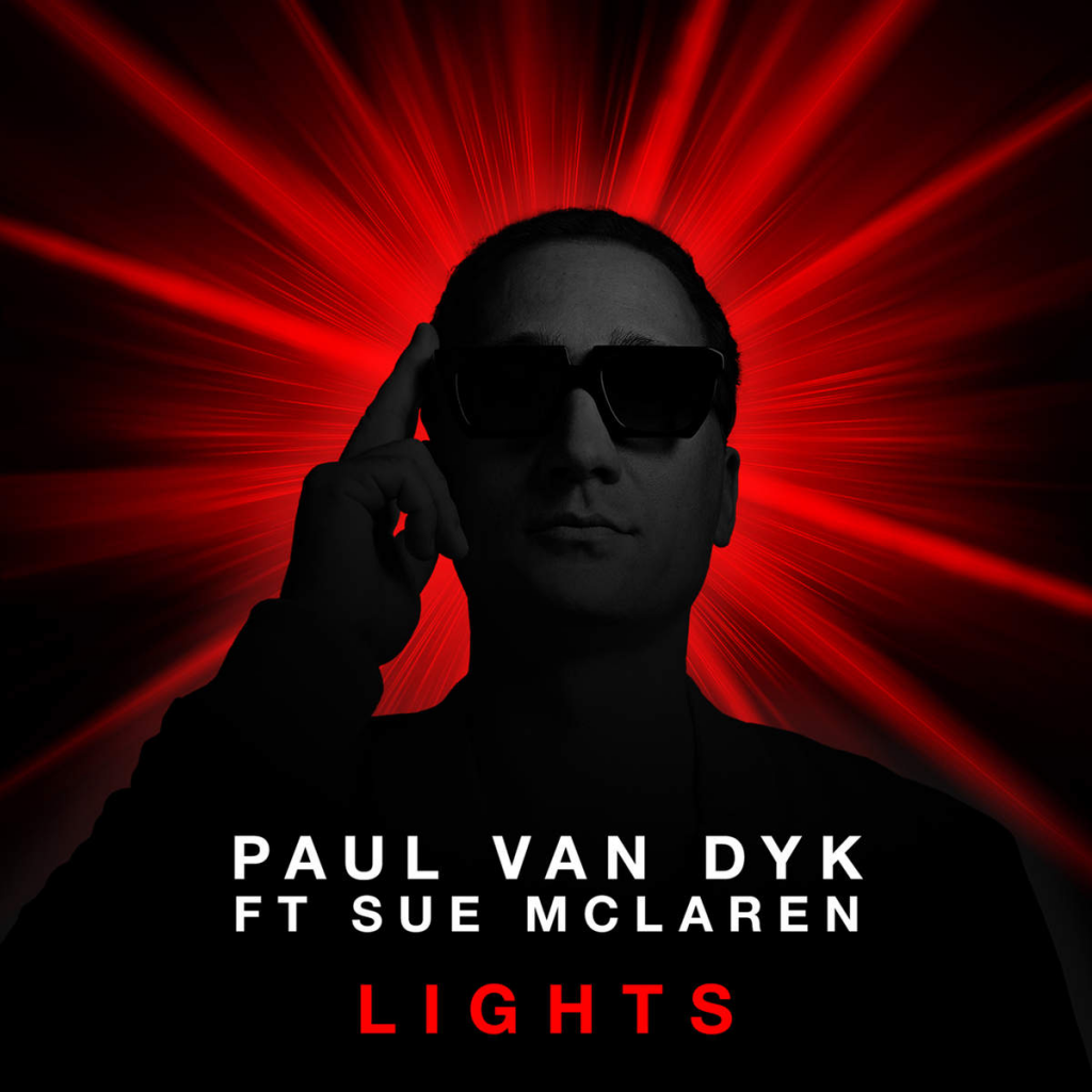"Paul van Dyk feat. Sue McLaren ""Lights"""