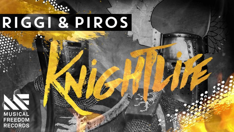 "Riggi & Piros ""Knightlife"" Out Now on Musical Freedom"