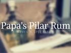 Papa's Pilar Rum: Never A Spectator