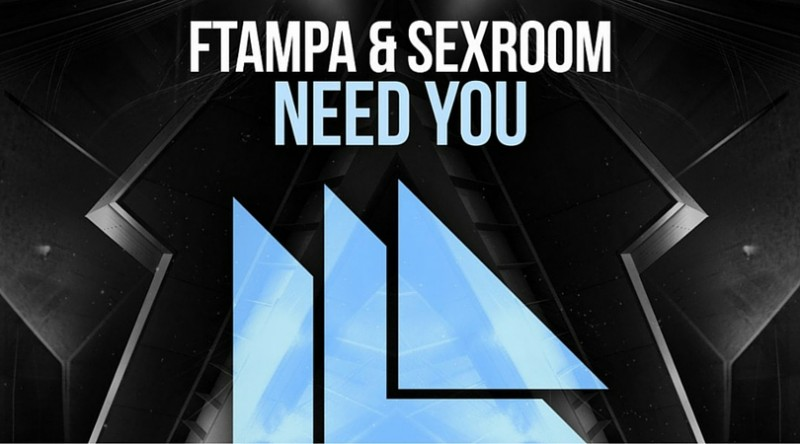"FTampa and Sex Room Ready ""Need You"" on Revealed Recordings"