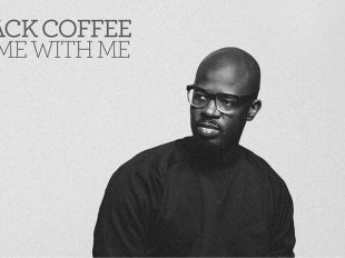 "Black Coffee Releases Video for ""Come With Me"""