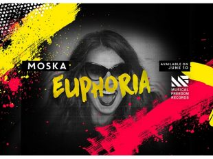 "Moska ""Euphoria"" Out Now on Musical Freedom"