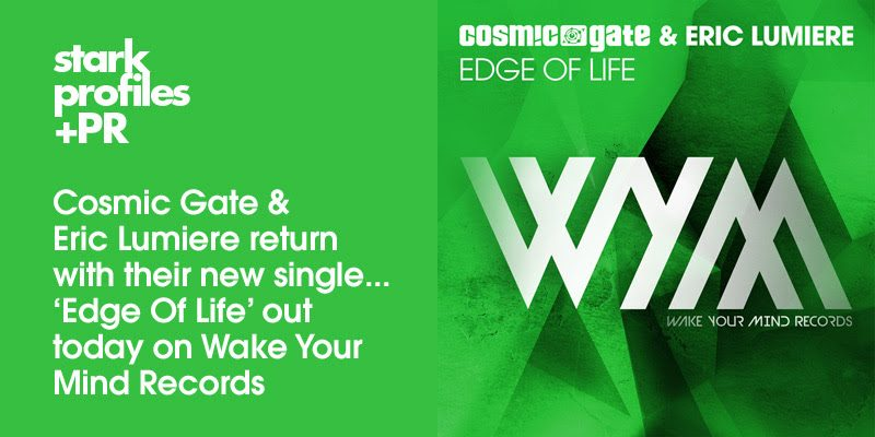 "Cosmic Gate feat. Eric Lumiere ""Edge Of Life"" Out Now"