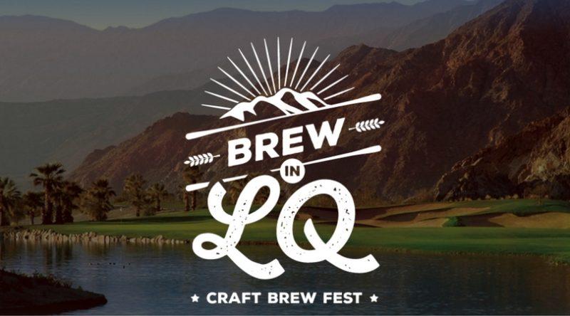 La Quinta Brew in LQ Brings Craft Beer, Music and Food to SilverRock Resort