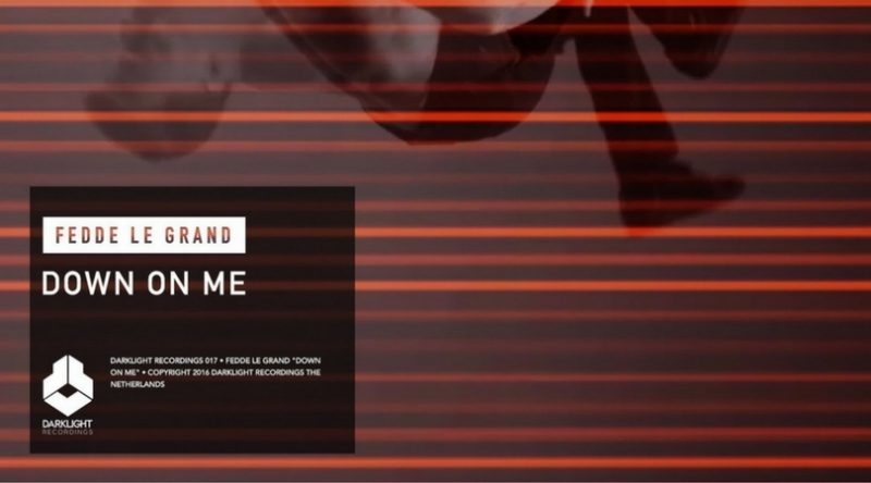 """Fedde Le Grand Releases """"Down On Me"""" (Original Mix)"""