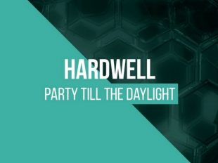 "Hardwell celebrates his birthday with download of ""Party Till The Daylight"""