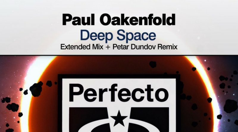 "Paul Oakenfold Releases ""Deep Space"" Multiple Mixes on Perfecto Records"