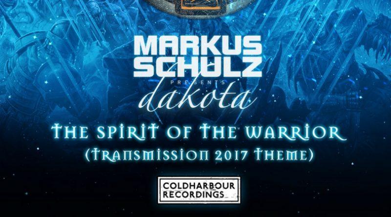 "Markus Schulz Presents Dakota - ""The Spirit Of The Warrior"" (TRANSMISSION 2017 Theme)"